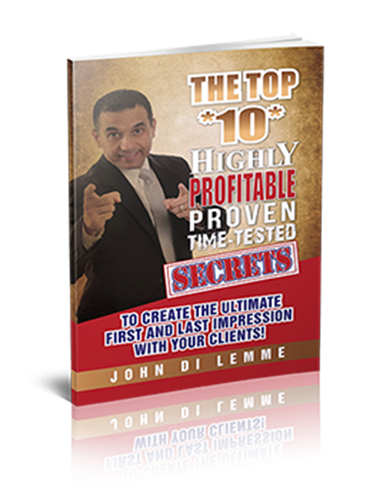 The Top 10 Highly Profitable Proven Time-Tested Secrets Book by John Di Lemme