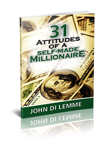 *31* Attitudes of a Self-Made Millionaire Book by John Di Lemme