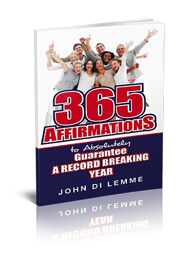 365 Affirmations to Guarantee a Record-Breaking Year Book by John Di Lemme