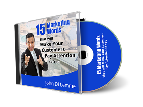 *15* Marketing Words that will Make Your Clients Pay Attention to You CD by John Di Lemme