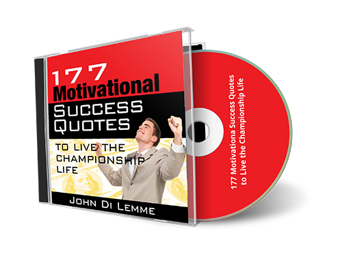 *177* Motivational Qutes to Live the Championship Life CD by John Di Lemme