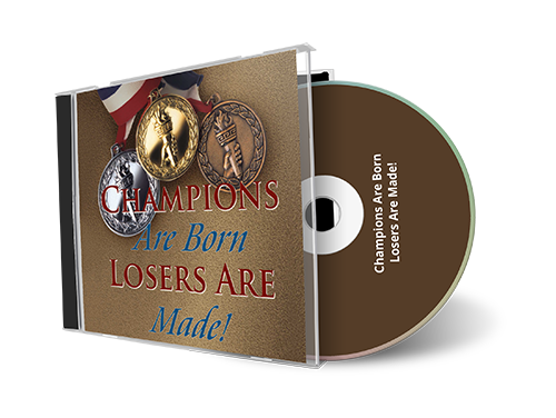 Champions are Born, Losers are Made CD by John Di Lemme