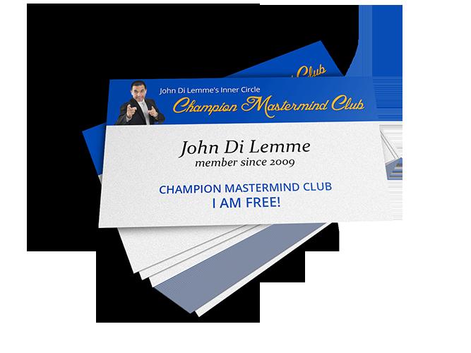 John Di Lemme's Inner Circle Champion Mastermind Club Membership Benefit - Membership Card